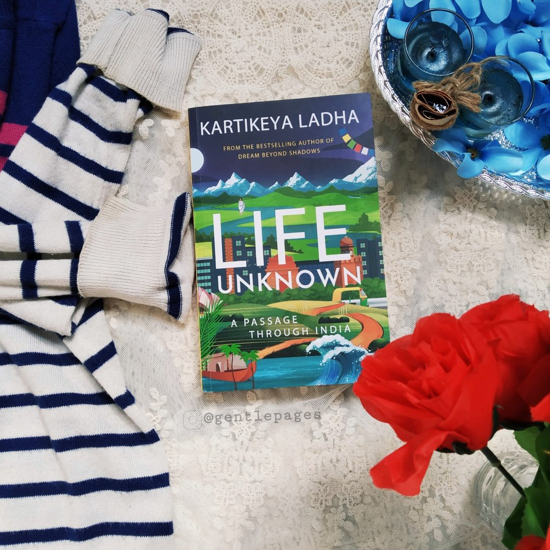 Life Unknown - An adventurous travelogue