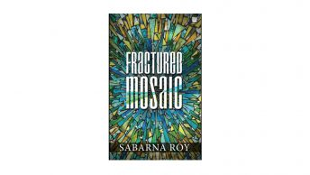 Fractured Mosaic - Sabarna Roy